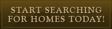 Start Searching For Homes Today!